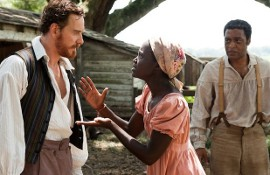 Michael Fassbender, Lupita Nyong'o, and Chiwetel Ejiofor in 12 Years a Slave
