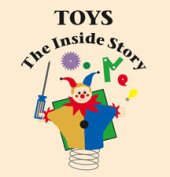 Toys: The Inside Story