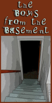 The Boyz from the Basement