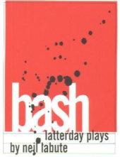 Neil LaBute's Bash