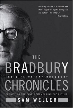 'The Bradbury Chronicles,' by Sam Weller