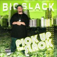 Big Slack