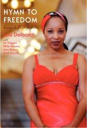 Lois Deloatch - Hymn to Freedom