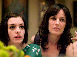 Anne Hathaway and Rosemarie DeWitt