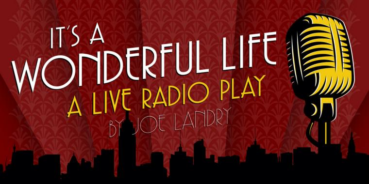 It 39 S A Wonderful Life A Live Radio Play November 17 Through 19 River Cities 39 Reader