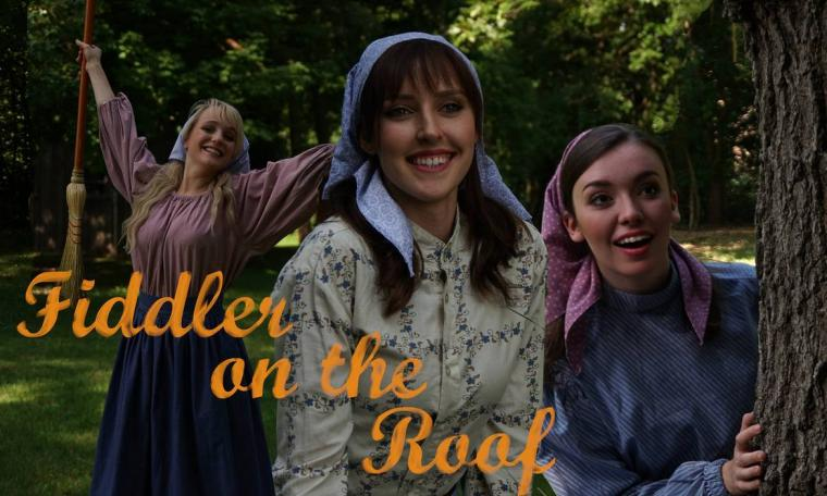 Lily Autumn Page, Danielle Bessler, and Olivia Belfie in Fiddler on the Roof